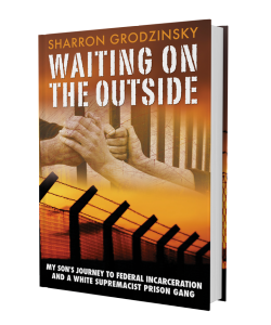 waiting on the outside, Sharron Grodzinsky