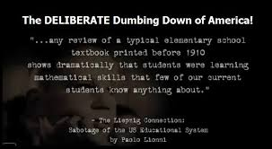 Dumbing down of America